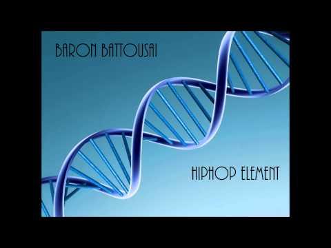 Baron Battousai - Hiphop Element