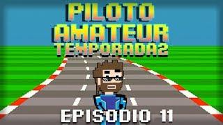 Piloto Amateur - Segunda temporada - Capítulo 11