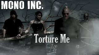 Watch Mono Inc Torture Me video