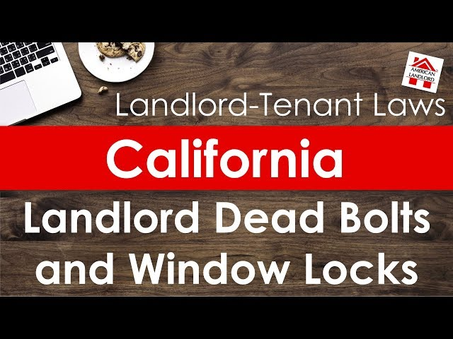 California Landlord Door Locks & Window Security Laws | American Landlord