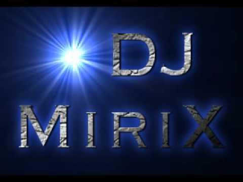 Dj Mirix - Just hold on