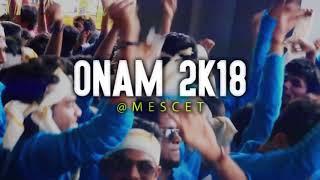 Onam 2K18 | Aztecs | MESCET Kunnukara | 3rd Years