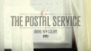 The Postal Service - Brand New Colony