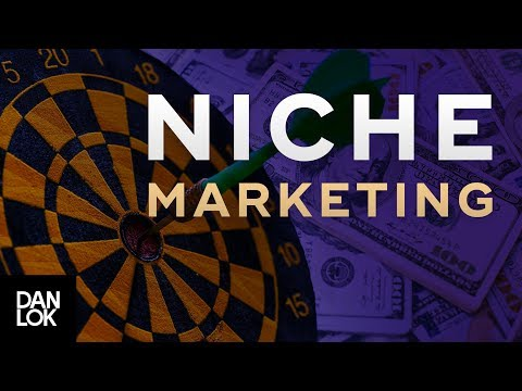 How to Use Niche Marketing to Grow Your Business | Dan Lok