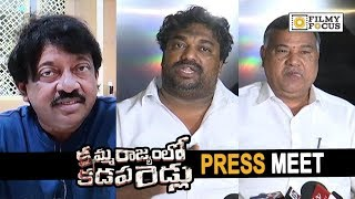Kamma Rajyam Lo Kadapa Reddlu Movie Press Meet || RGV