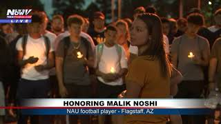 WE'RE LUCKY TO OF HAD HIM: Vigil for NAU football player Malik Noshi