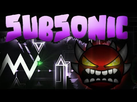 "Geometry Dash - ""SubSonic"" [Extreme Demon] by ViPriN & More"