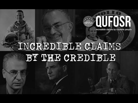[QUFOSR] Incredible claims by the credible - SMOKING GUN