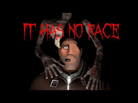 [SFM Creepypasta] It Has No Face