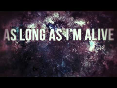 One Year Later - As Long As I'm Alive (Official Lyric Video)