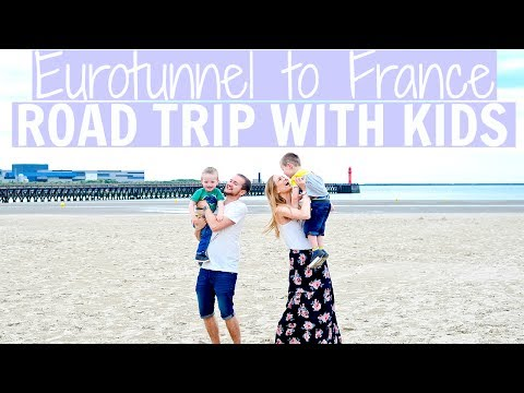 EUROTUNNEL ROAD TRIP WITH KIDS - PART ONE: BOULOGNE-SUR-MER & LILLE, FRANCE