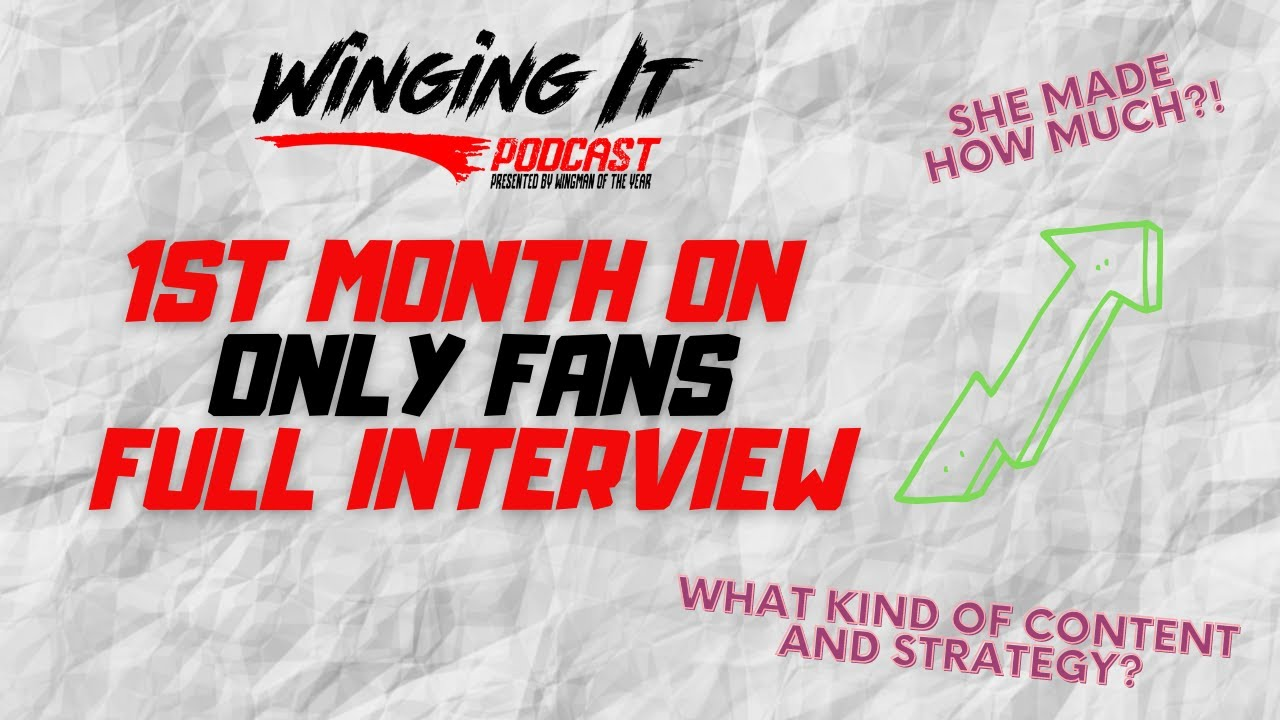 Only Fans Interview After First Full Month