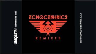 "Echocentrics - ""Dudar (Grant Phabao Remix)"""
