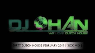 Video DIRTY DUTCH HOUSE FEBRUARY 2011 [ SICK M!X ] download MP3, 3GP, MP4, WEBM, AVI, FLV Mei 2018
