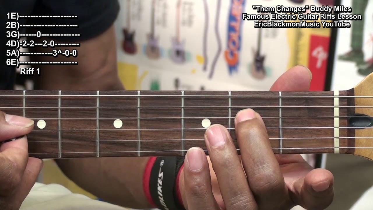Them Changes Buddy Miles Electric Guitar Riffs Famous Guitar Riffs