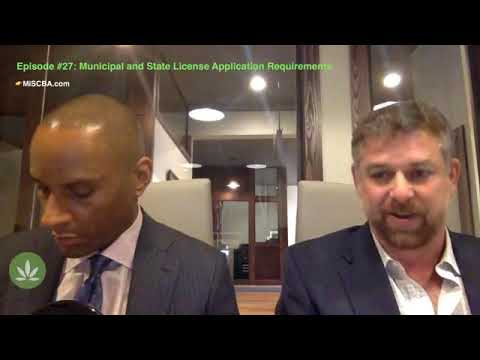 Municipal and State License Application Requirements | Cannabusiness Live | Episode #27