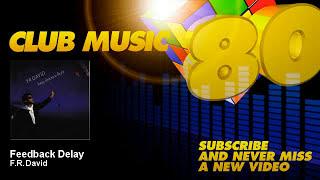 F.R. David - Feedback Delay - ClubMusic80s