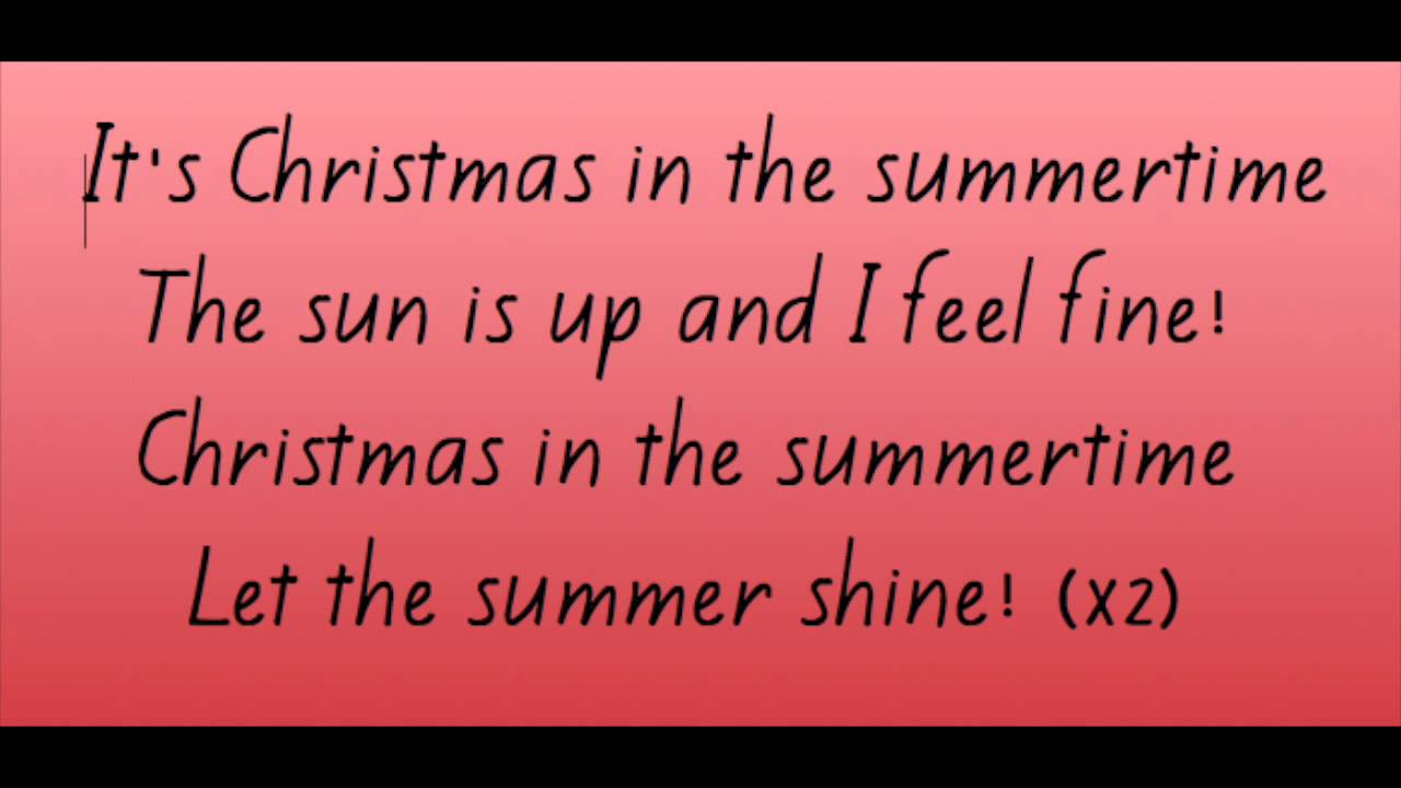 Christmas in the summer time lyrics - YouTube