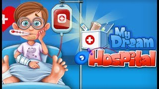 MY DREAM HOSPITAL! | Fun caring games for girls online