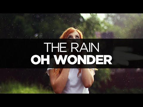 [LYRICS] Oh Wonder - The Rain