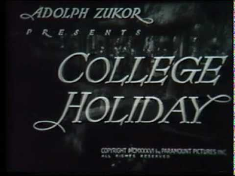 COLLEGE HOLIDAY 1936 85 Minutes Jack Benny Johnny Downs