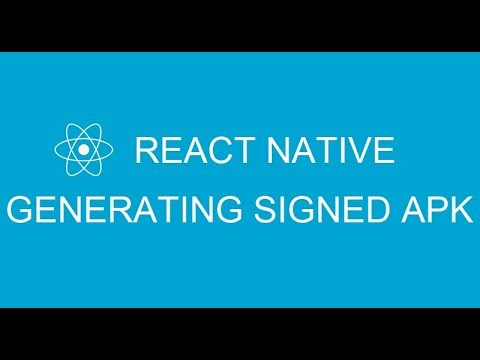#3 How to generate signed APK in React Native