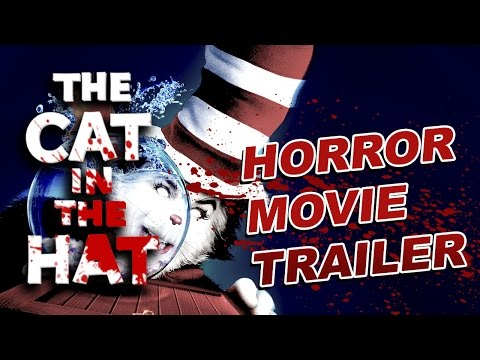 CAT IN THE HAT BUT IT'S A HORROR MOVIE