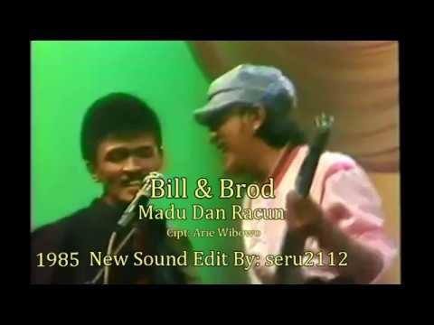 Bill & Brod - Madu Dan Racun (ORI)