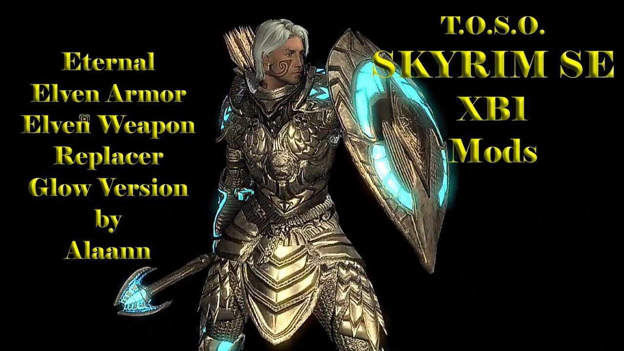 Skyrim Mods XB1 Eteral Elven Armor Weapon Replacer Glow Version by Alaann  beautiful replacer HD TOSO