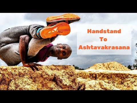 Handstand to Eight Angle Pose (Ashtavakrasana) - Samrat Pasham