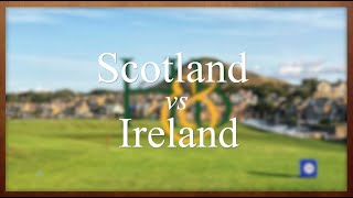 Scotland vs Ireland: Which is the Better Choice for a Golf Trip
