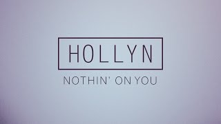 Hollyn - Nothin