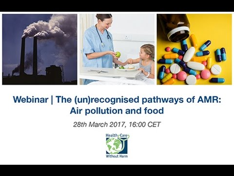Webinar | The (un)recognised pathways of AMR : Air pollution and food