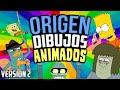 ORIGEN Y EXPLICACIÓN DE DIBUJOS ANIMADOS - VERSIÓN 2