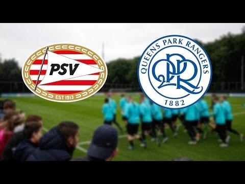 PSV - Queens Park Rangers