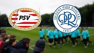 PSV Eindhoven vs QPR full match