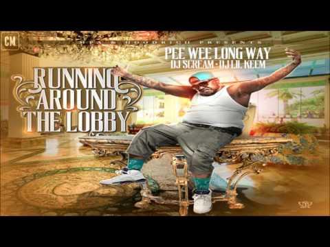 PeeWee Longway - Running Round The Lobby [FULL MIXTAPE + DOWNLOAD LINK] [2013]