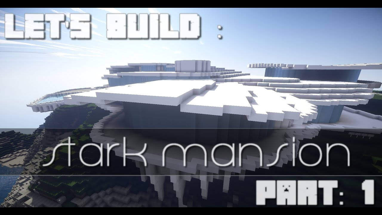 Let 39 s build stark mansion maison d 39 iron man part 1 youtube for Maison d iron man