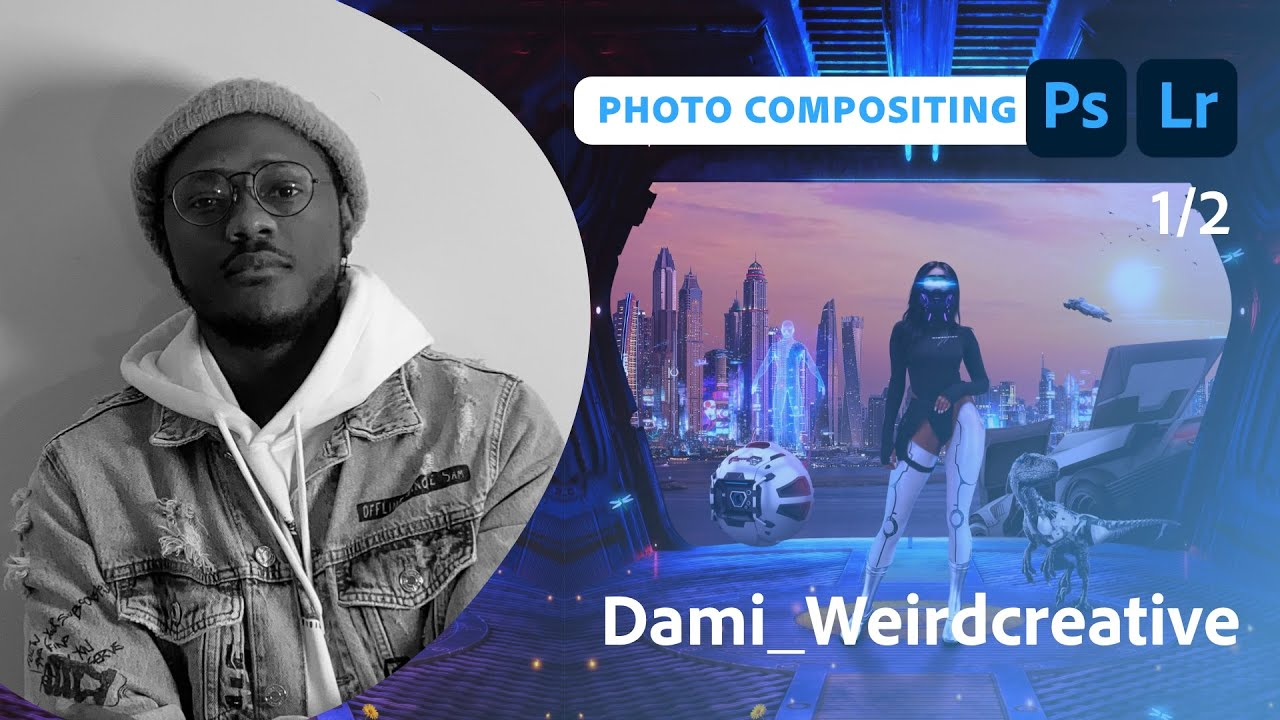 Getting Started in Photo Compositing with Dami Adebayo - 1 of 2