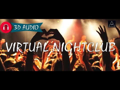 3D Audio Experience | 'Virtual Nightclub' in 3d sound | Lazy Boys Productions