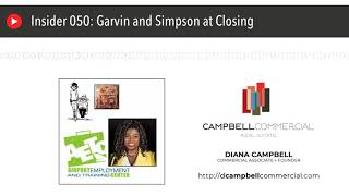 Insider 050: Garvin and Simpson at Closing