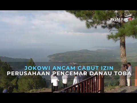 Jokowi Ancam Cabut Izin Perusahaan Pencemar Danau Toba