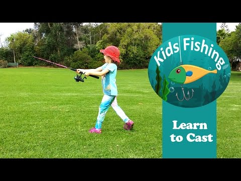 Learn to cast a fishing rod – Kids Fishing