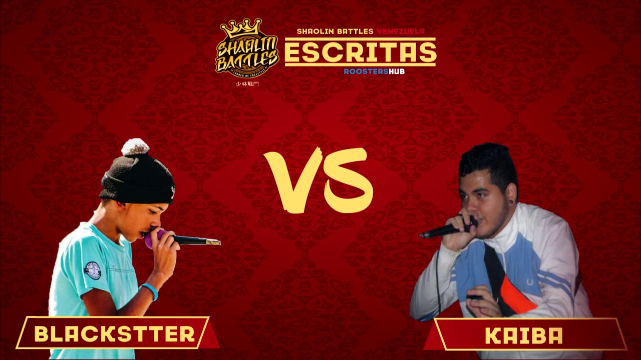🇻🇪 BLACKSTTER vs KAIBA | SHAOLIN BATTLES VENEZUELA 🇻🇪 (FORMATO ESCRITAS)