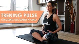 Trening Pulse - ćwiczenia dla kobiet w ciąży