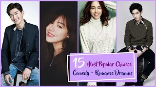 15 Most Popular Chinese Comedy Romance Dramas