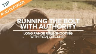 Running The Bolt With Authority | Long-range Rifle Shooting With Ryan Cleckner