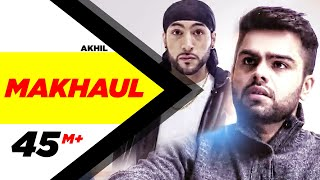 Makhaul | Akhil | Manni Sandhu | Latest Punjabi Song 2015 | Speed Records.mp3