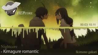 nightcore kimagure romantic ikimono gakari