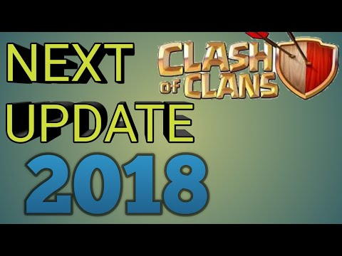 Next UPDATE in clash of clan september/october in 2018